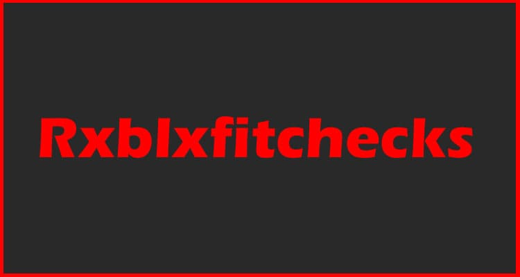 Rxblxfitchecks 2021
