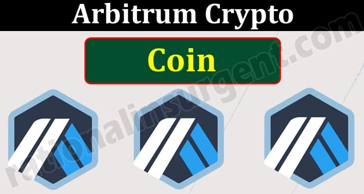 Arbitrum Crypto Coin (May 2021) How to Buy Token Price