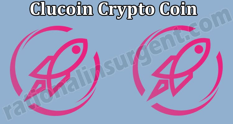Clucoin Crypto Coin (May 2021) Where to Buy, Price