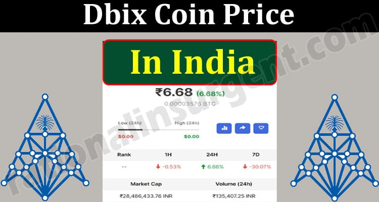 Dbix Coin Price In India (May) How to Buy Coin Price!