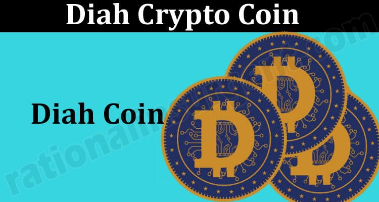 Diah Crypto Coin {May} Know About The Crypto Coin!
