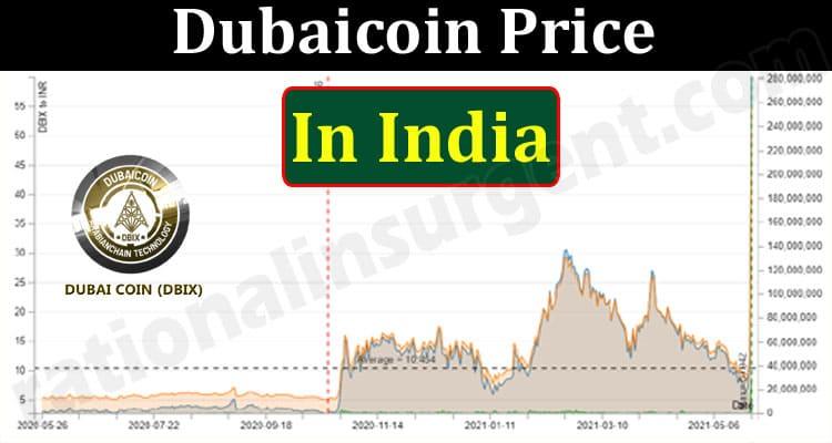 Dubaicoin Price In India (May 2021) How to Buy Chart