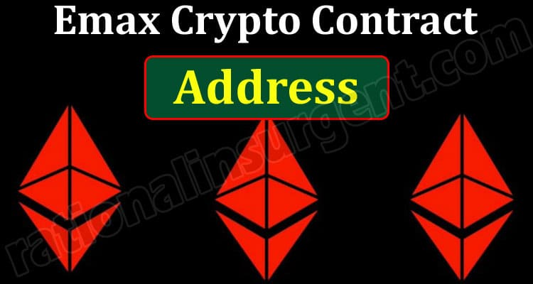 Emax Crypto Contract Address (May) How to Buy Chart!
