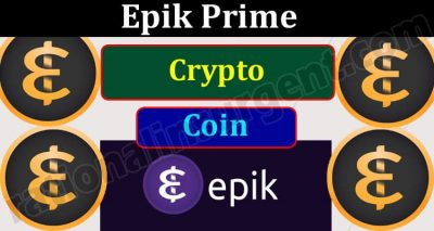Epik Prime Crypto Coin (May) How to Buy Coin Price