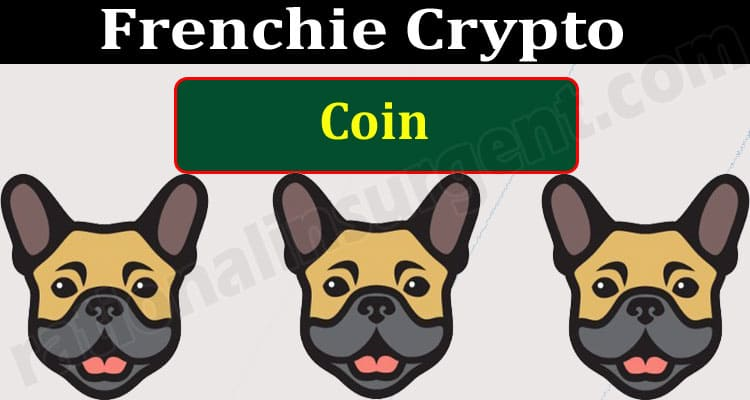 Frenchie Crypto Coin (May) Chart, Contract Address