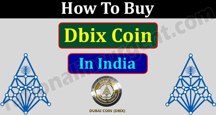 How To Buy Dbix Coin In India (May 2021) How to Buy