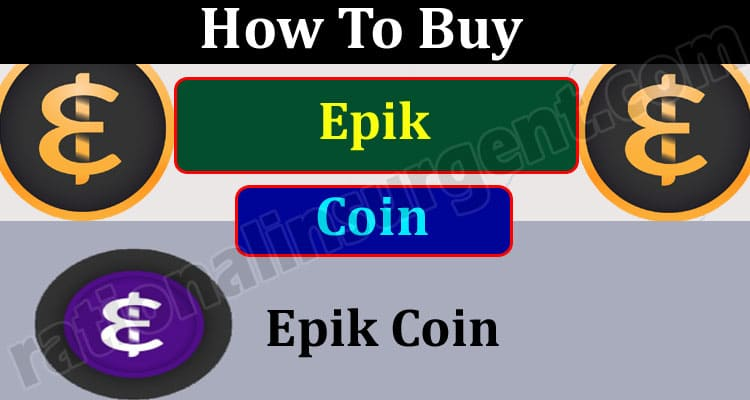 How To Buy Epik Coin (May 2021) - Chart, Coin Price