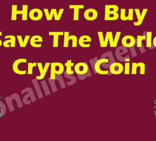 How To Buy Save The World Crypto Coin {May} Read It!