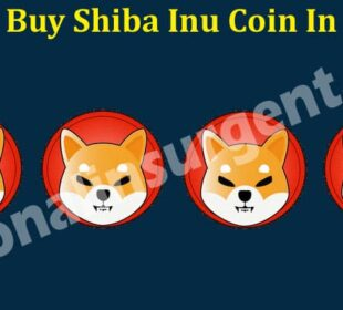 How To Buy Shiba Inu Coin In Canada (May) Know Details!