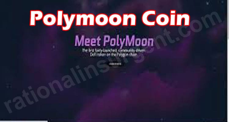 Polymoon Coin (May 2021) Checkout Complete Details!
