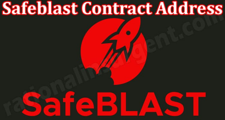 Safeblast Contract Address (May) Coin Price, How To Buy