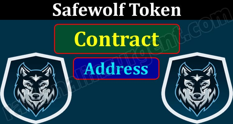 Safewolf Token Contract Address (May 2021) Price, Chart!