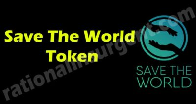 Save The World Token {May} Crypto Token for Investment!