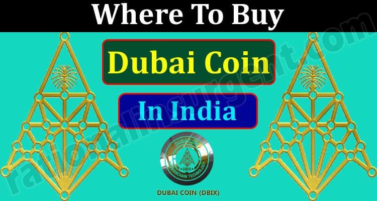 Where To Buy Dubai Coin In India 2021