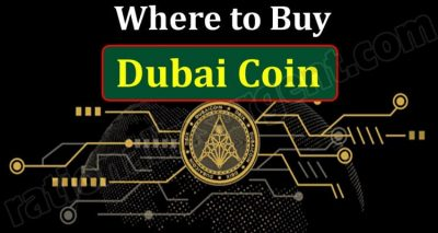 Where to Buy Dubai Coin {May} Let's Explore About It!