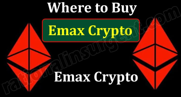 Where to Buy Emax Crypto 2021