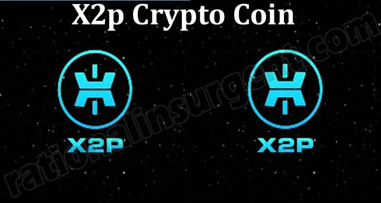 X2p Crypto Coin (May 2021) Token Price, How to Buy