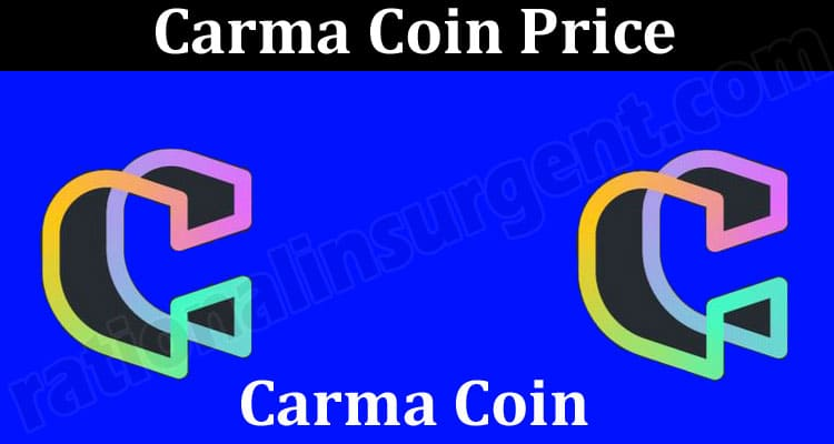 Carma Coin Price (June) How to Buy Contract Address