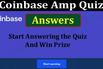 Coinbase Amp Quiz Answers {Jun} Know About The Detail!