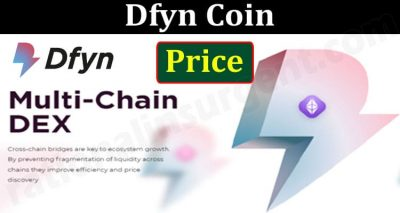 Dfyn Coin Price {Jun} Let's See Its Details Of Token!