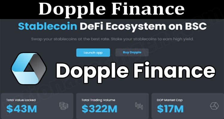 Dopple Finance {June} Know The Crypto and It's Price!