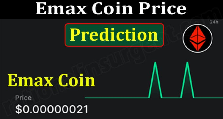 Emax Coin Price Prediction (June) Chart, How To Buy