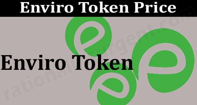 Enviro Token Price (June 2021) - How to Buy Chart