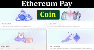 Ethereum Pay Coin {Jun} Know The Details Of This Coin!
