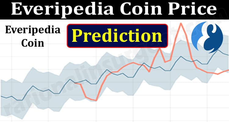 Everipedia Coin Price Prediction (June) How To Buy
