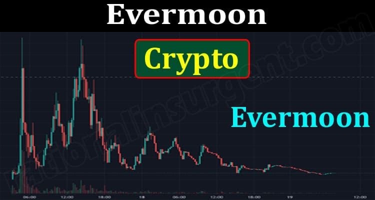 Evermoon Crypto {June} Check The Details About The Coin!