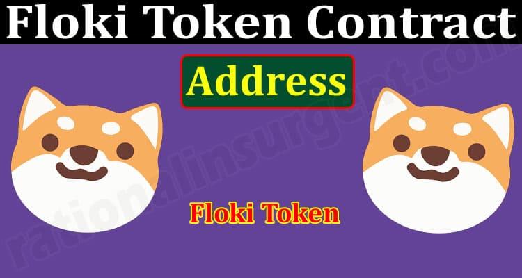 Floki Token Contract Address (June) Price, How To Buy