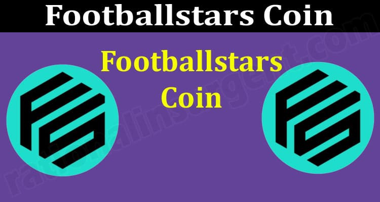 Footballstars Coin (June 2021) Token Price, How To Buy!