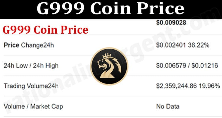 G999 Coin Price (June) Prediction, Chart, How To Buy