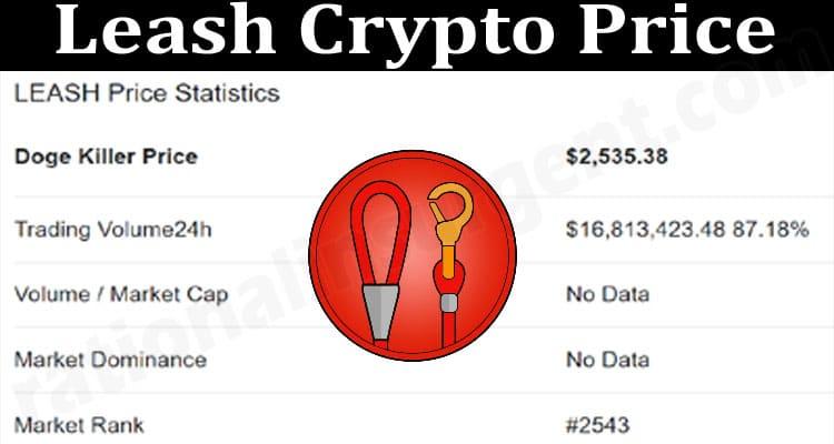 Leash Crypto Price 2021.