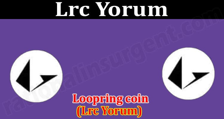 Lrc Yorum (June 2021) Price, Predcition, How To Buy