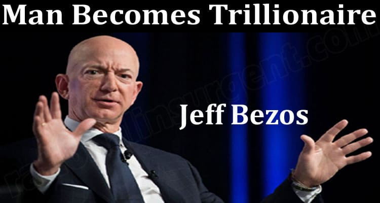 Man Becomes Trillionaire (June) All The Details Inside!