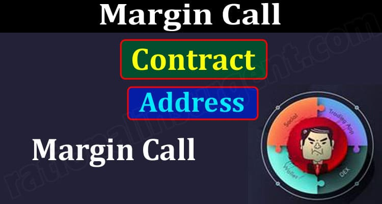 Margin Call Contract Address (June 2021) How To Buy!