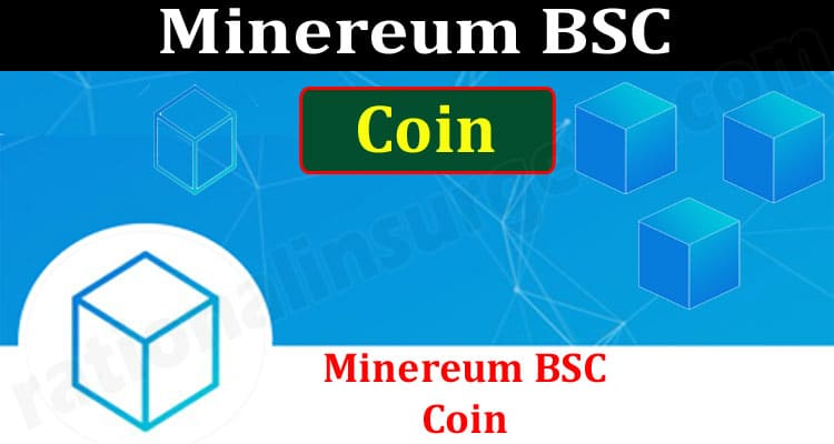 Minereum BSC Coin (June) Price, Chart & How To Buy