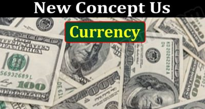 New Concept Us Currency (June 2021) Read Details Now!