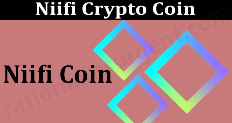Niifi Crypto Coin (June 2021) Coin Price, How to Buy 2021.