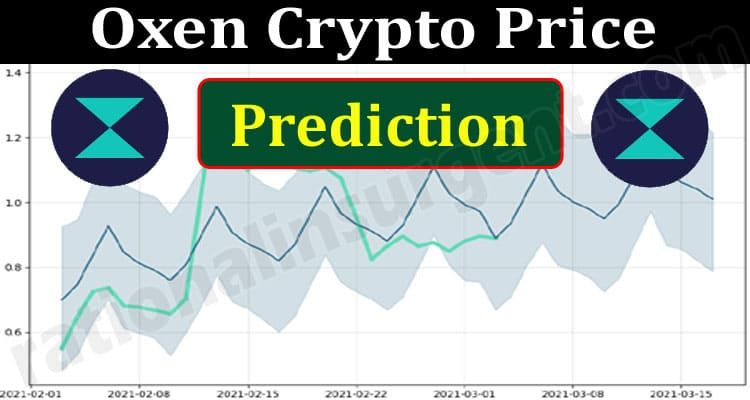 Oxen Crypto Price Prediction (June 2021) How To Buy!