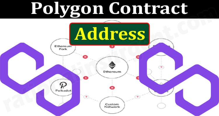 Polygon Contract Address {June} Know The Crypto Worth!