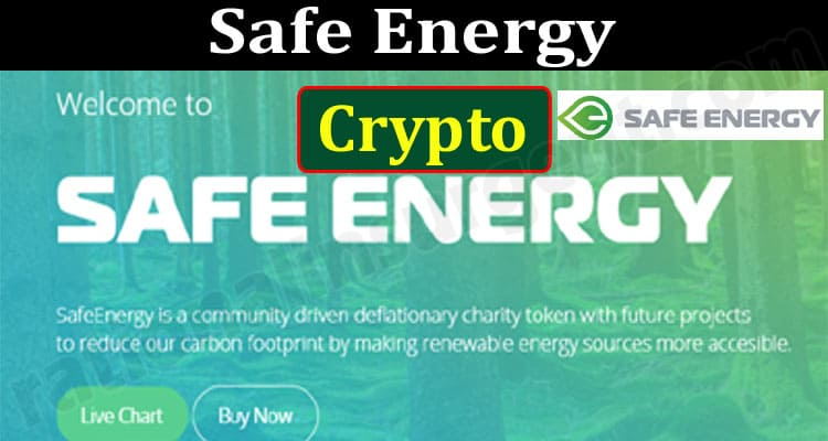 Safe Energy Crypto (June) Chart, Price, How To Buy