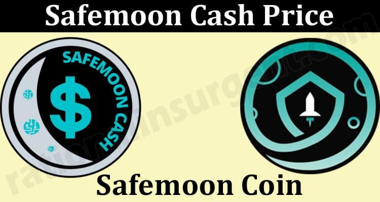 Safemoon Cash Price 2021