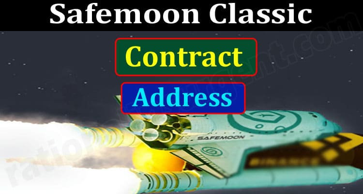 Safemoon Classic Contract Address (June) How To Buy