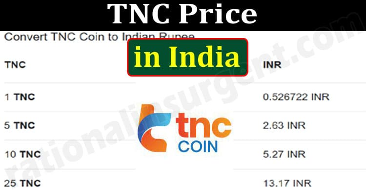 TNC Price in India {June} Know The Coin's Current Price!