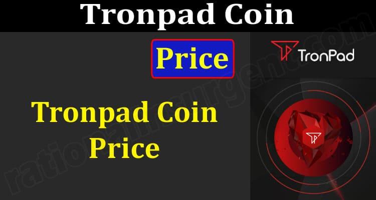 Tronpad Coin Price (June 2021) Prediction and Price!