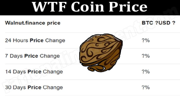 WTF Coin Price (June) How To Buy Contract Address