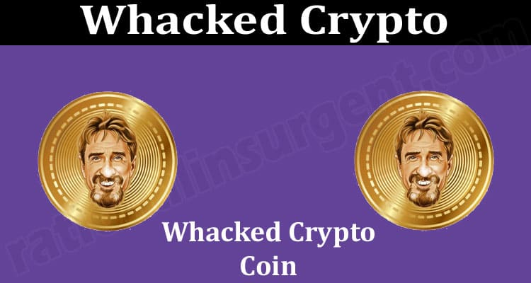 Whacked Crypto {June} Know The Information About It!