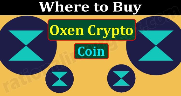 Where to Buy Oxen Crypto Coin (June) Token Price, Chart!